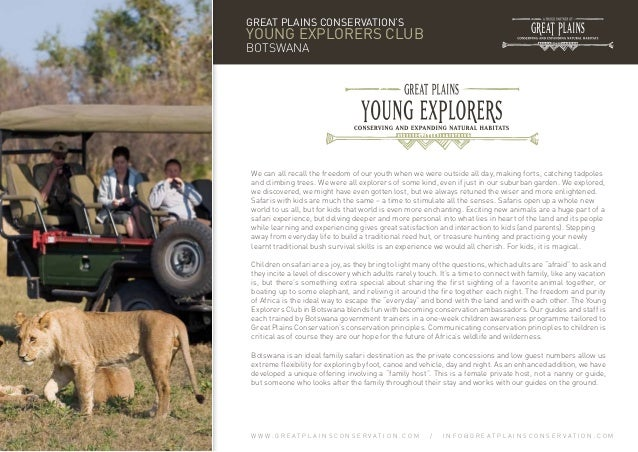 GREAT PLAINS CONSERVATION'S  YOUNG EXPLORERS CLUB BOTSWANA  We can all recall the freedom of our youth when we were outsid...