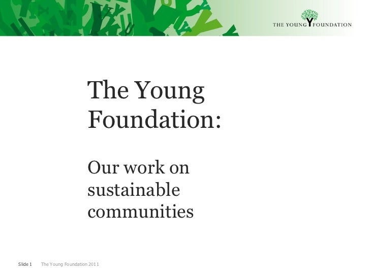 Young Foundation: Housing as a Tool for Future Communities
