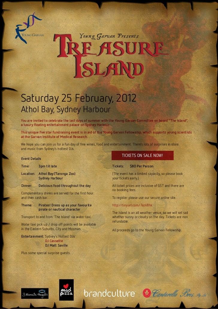 Tre asure                                         Young Garvan Presents                        IslandSaturday 25 February,...