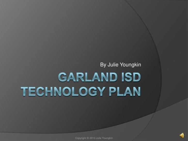 Youngkin garland isd technology plan