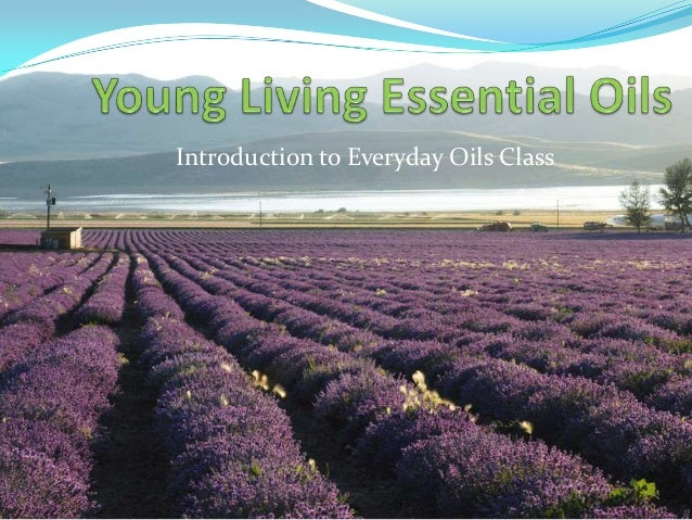Introduction to Everyday Oils Class