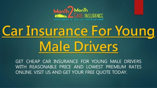 Lastest Cheap Car Insurance For Young Male Drivers With Affordable