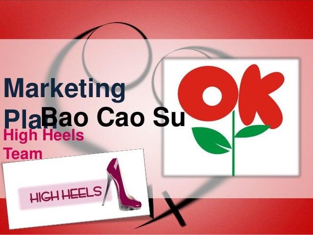 Marketing Bao Plan Cao Su High Heels Team