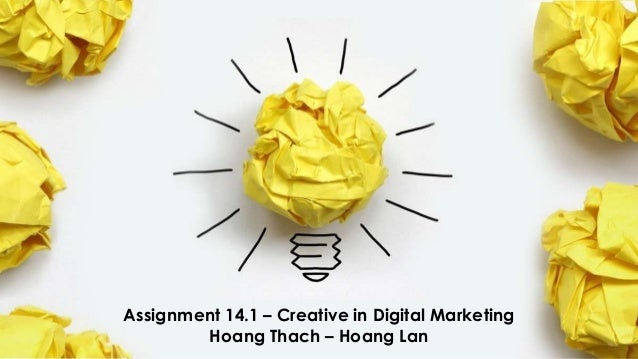 [Young Marketers Elite 2013] Assignment 14.1 - Hoang Thach - Hoang Lan