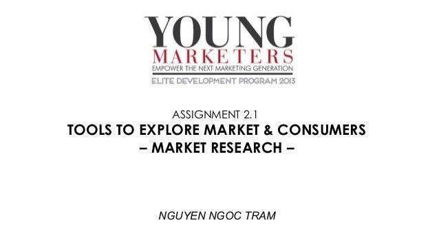 Young Marketers Elite 2013 - Assignment 2.1 - Nguyen Ngoc Tram