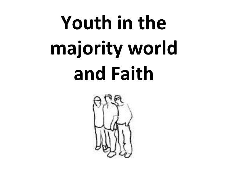 Youth in the majority world a nd Faith