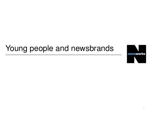 Young people and newsbrands  1