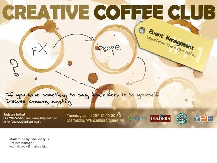 Young professionalsforum.cz   creative coffee club - agenda and minutes - jun 29th