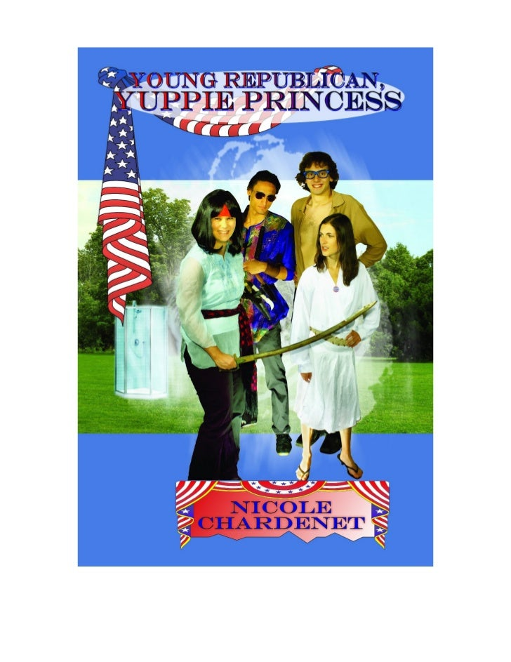 Young republican yuppie princess   chardenet - 3 chapters