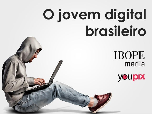 O jovem digital brasileiro