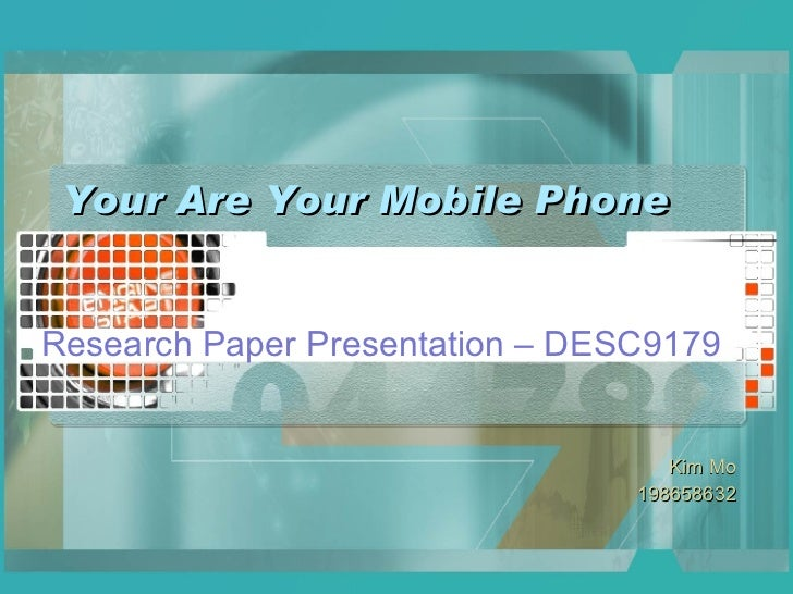 Your Are Your Mobile Phone