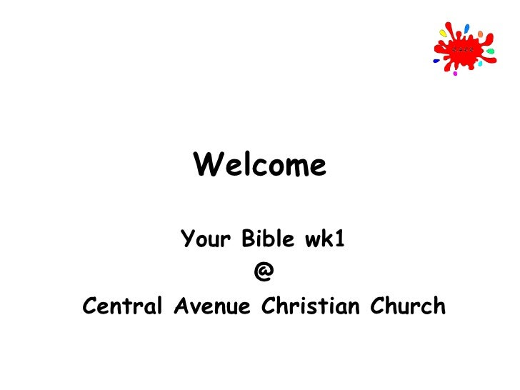 Welcome Your Bible wk1 @ Central Avenue Christian Church
