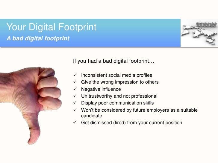 Digital Footprint: Good and Bad Fooprints
