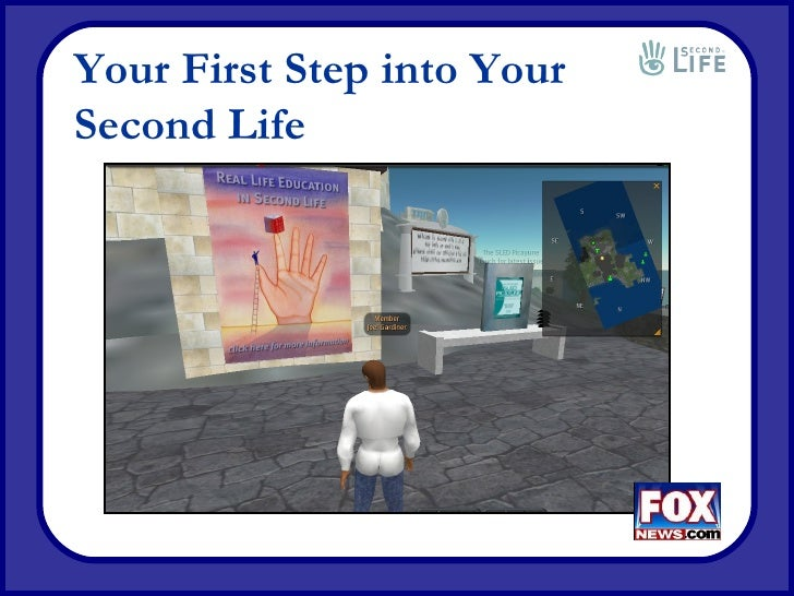 Your First Step into Second Life