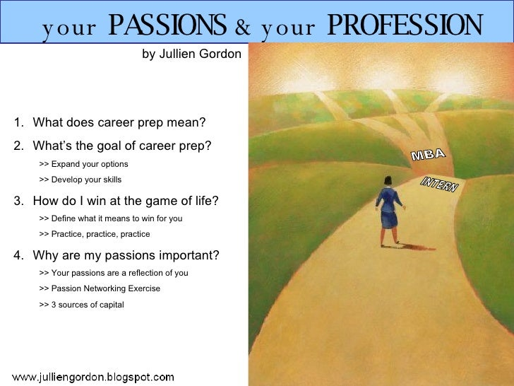 Your Passions & Your Profession