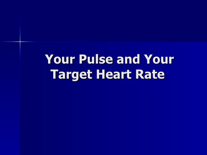Your Pulse And Your Target Heart Rate