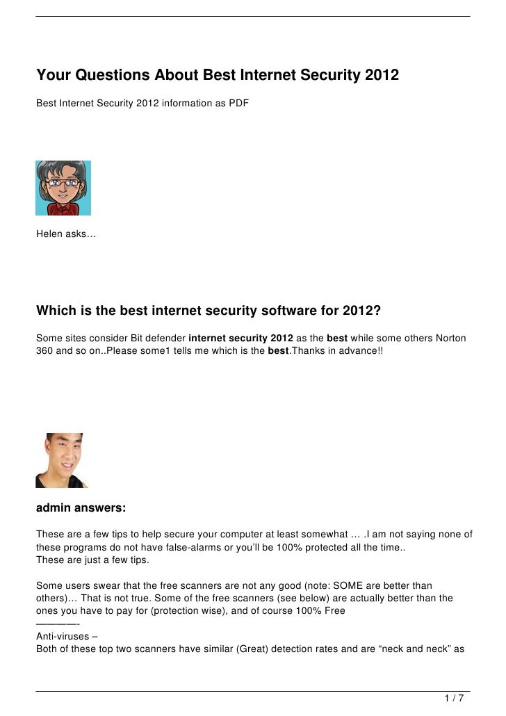 Your Questions About Best Internet Security 2012Best Internet Security 2012 information as PDFHelen asks…Which is the best...