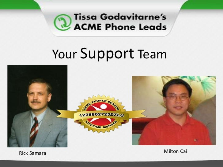 Your Support Team<br />Milton Cai<br />Rick Samara<br />