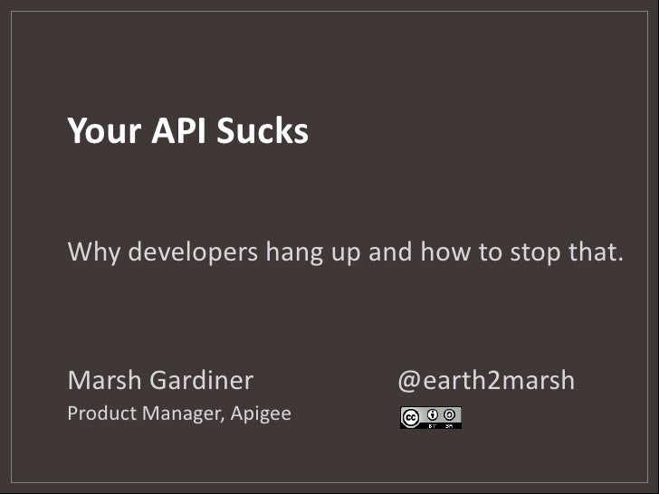 Your API Sucks