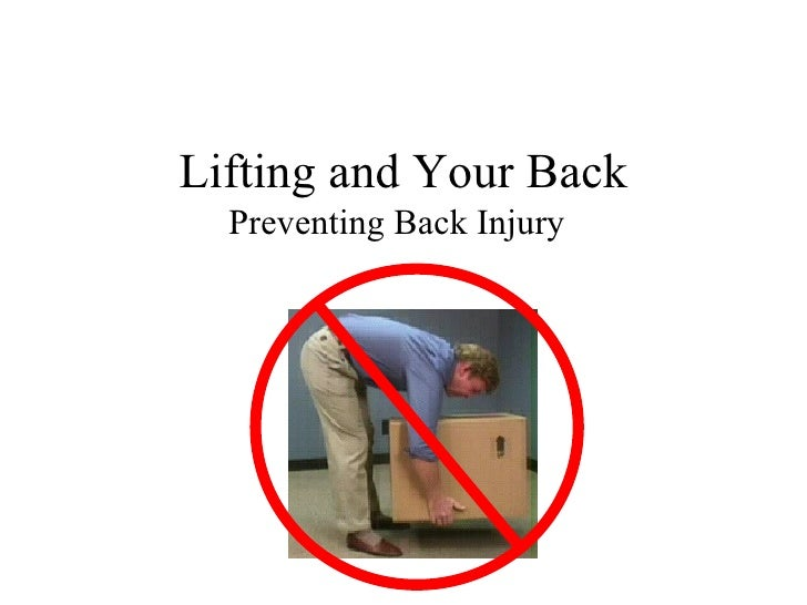 Lifting and Your Back Preventing Back Injury