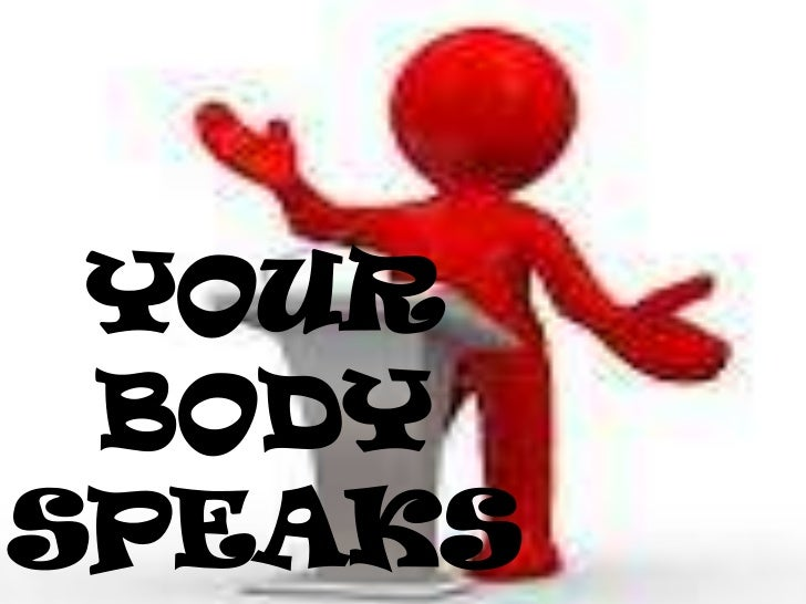 YOUR BODYSPEAKS