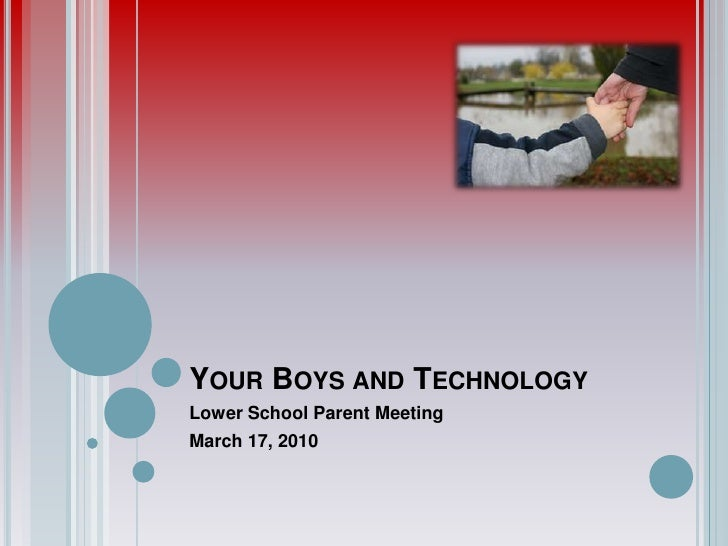 Your Boys and Technology<br />Lower School Parent Meeting<br />March 17, 2010<br />
