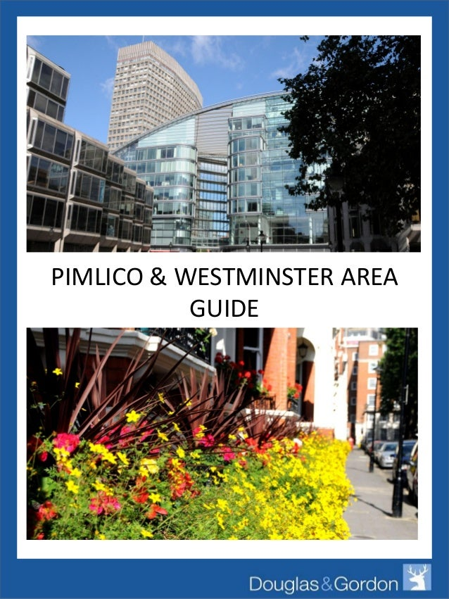 PIMLICO & WESTMINSTER AREA GUIDE