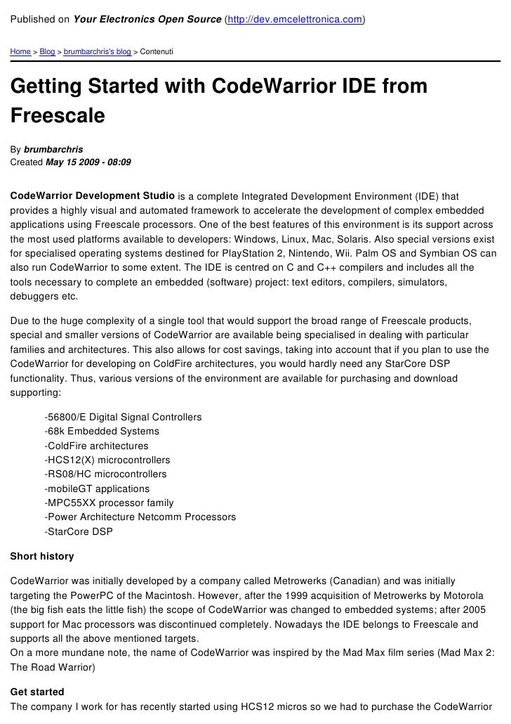 CodeWarrior with Open Source C Compilator from Freescale
