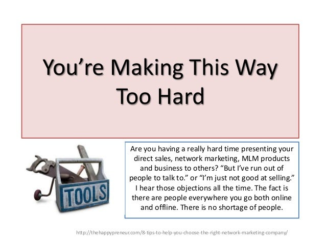 You're Making This Way Too Hard Are you having a really hard time presenting your direct sales, network marketing, MLM pro...