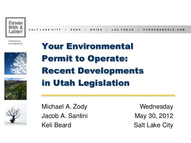 Your_Environmental_Permit_to_Operate_Recent_Developments_in_Utah_Legislation