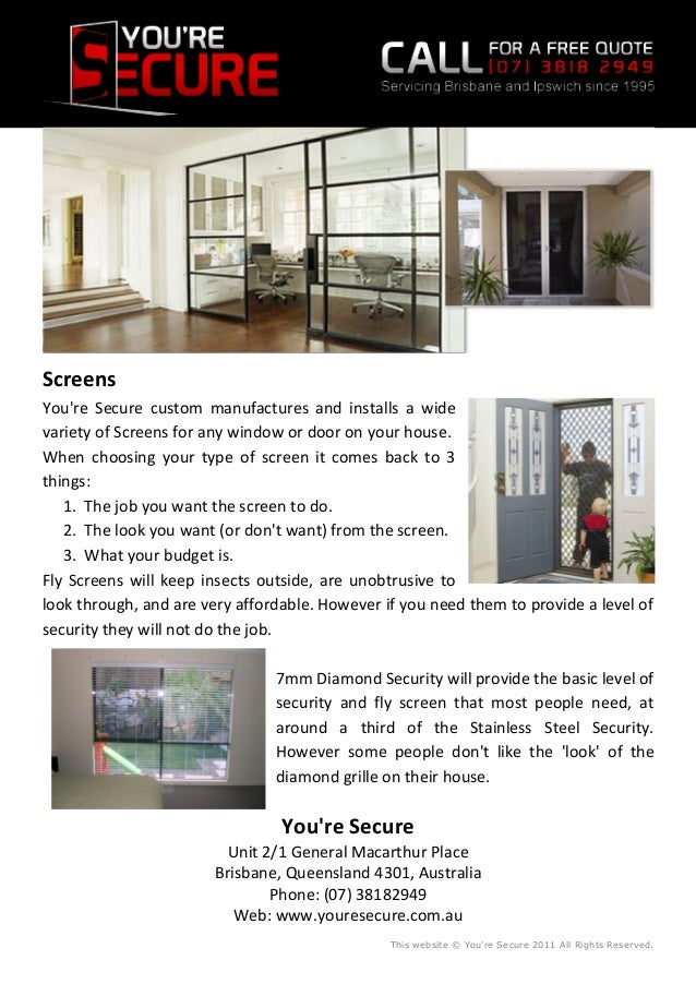 Screens You're Secure custom manufactures and installs a wide variety of Screens for any window or door on your house. Whe...