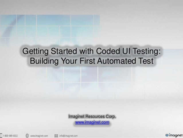 Getting Started with Coded UI Testing: Building Your First Automated Test