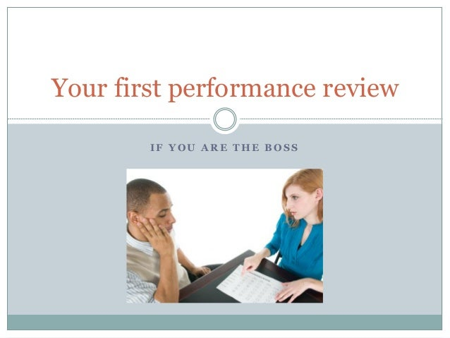 performance review   boss