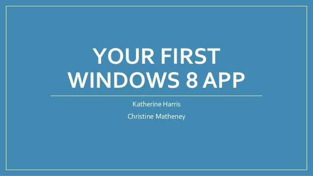 Your first windows 8 app