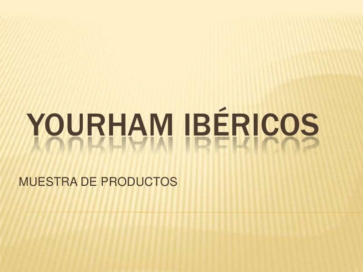Yourham ibericos 2003