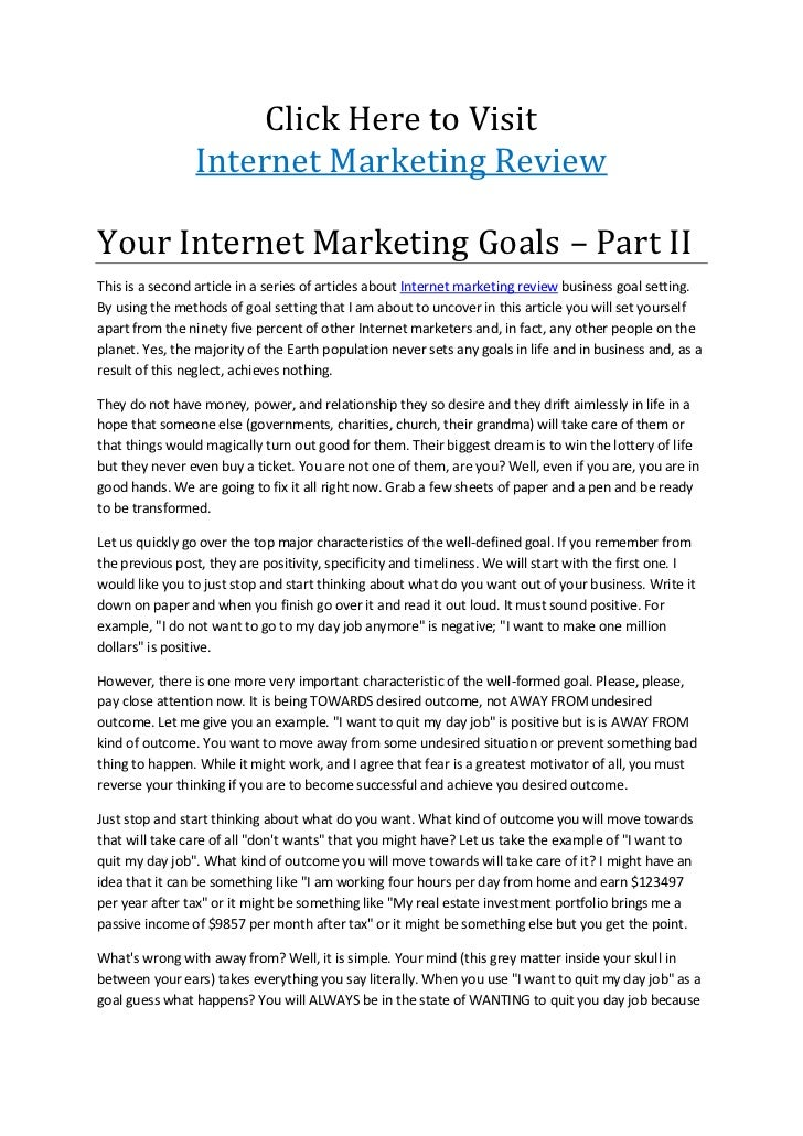 Click Here to Visit<br />Internet Marketing Review<br />Your Internet Marketing Goals – Part II<br />This is a second arti...