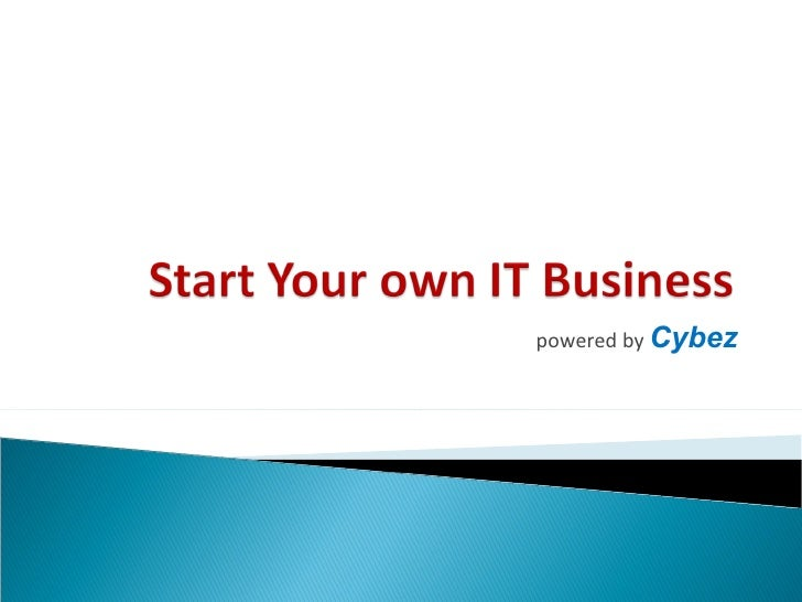 Start Your Own IT Business