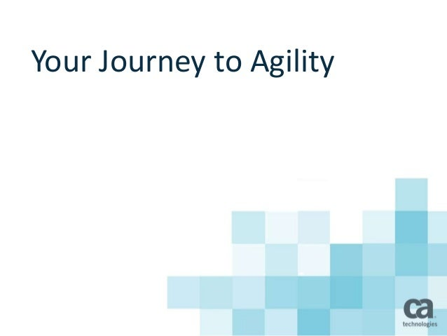 Your Journey to Agility using APIs - Tyson Whitten, Director of Solutions Marketing, CA Technologies