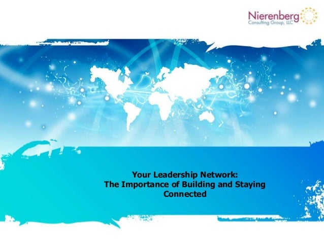 Your Leadership Network: The Importance of Building and Staying Connected