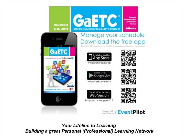 Your Lifeline to Learning Building a great Personal (Professional) Learning Network