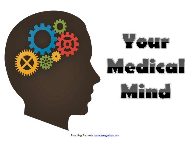 Your medical mind & the Healthcare Decision Making