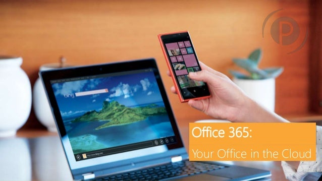 Office 365 Webinar: Moving Your Office to the Cloud