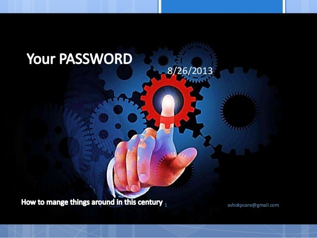 Your password for the management