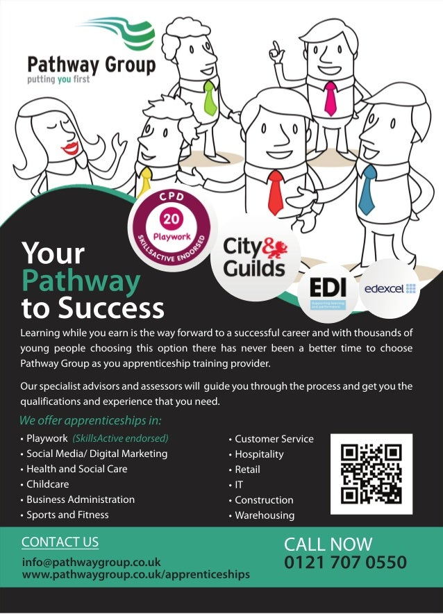 Pathway Group  putting you first  to Success  Learning while you earn is the way forward to a successful career and with t...
