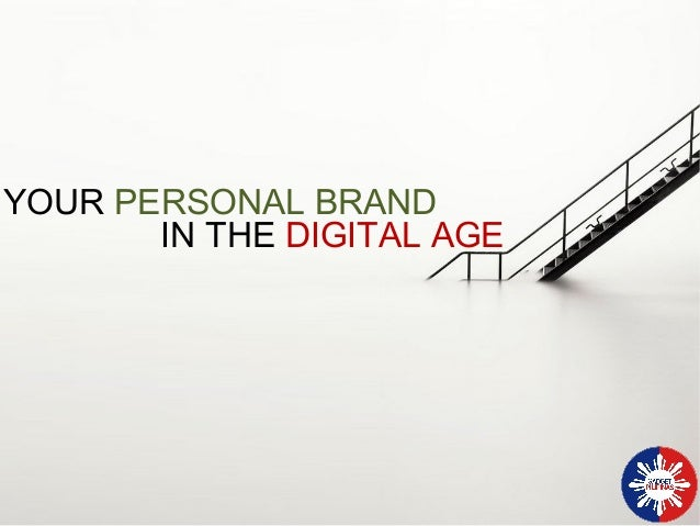Your Personal Brand in the Digital Age