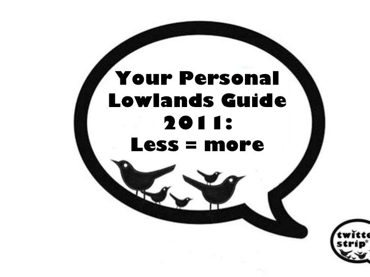 Your Personal Lowlands Guide 2011: Less = more