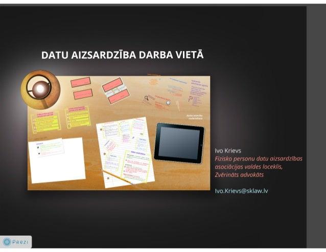 2014 - Digital Era Seminary #1 - Ivo Krievs - Datu drosiba darba vieta
