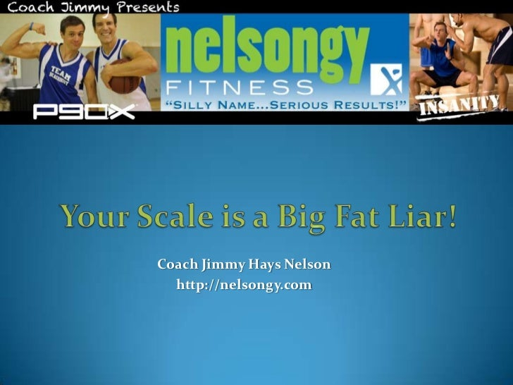 Your Scale is a Big Fat Liar!