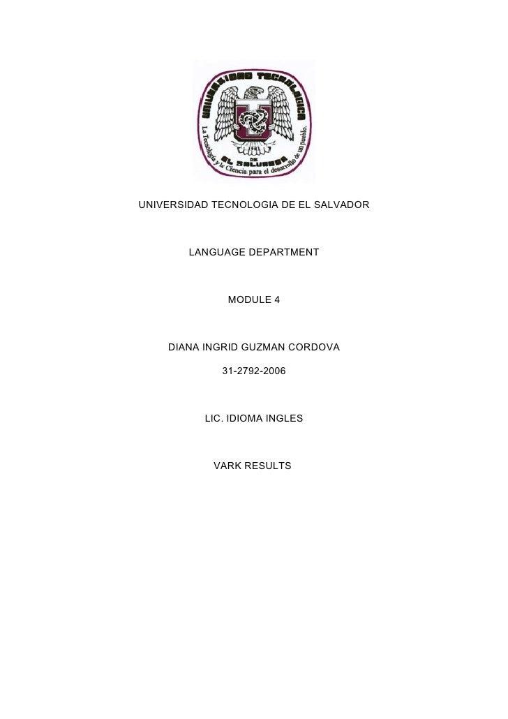 UNIVERSIDAD TECNOLOGIA DE EL SALVADOR        LANGUAGE DEPARTMENT              MODULE 4    DIANA INGRID GUZMAN CORDOVA     ...