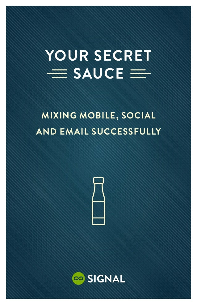 Your Secret    SauceMixing Mobile, Socialand Email Successfully         Signal          1